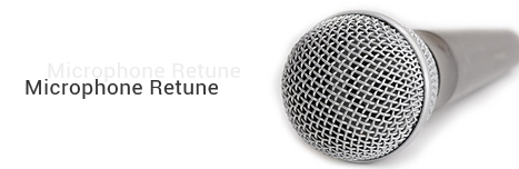 Microphone Retune